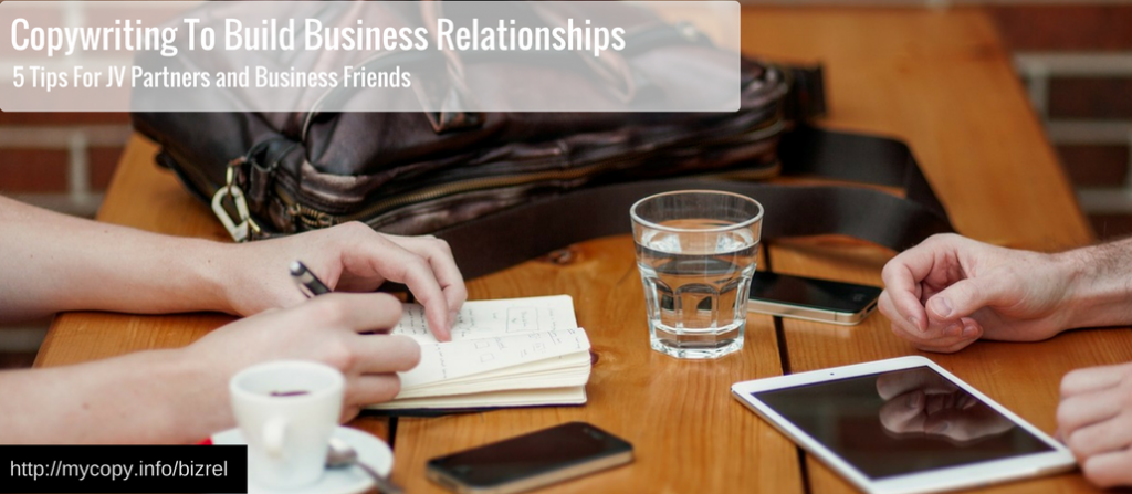 Copywriting To Build Business Relationships