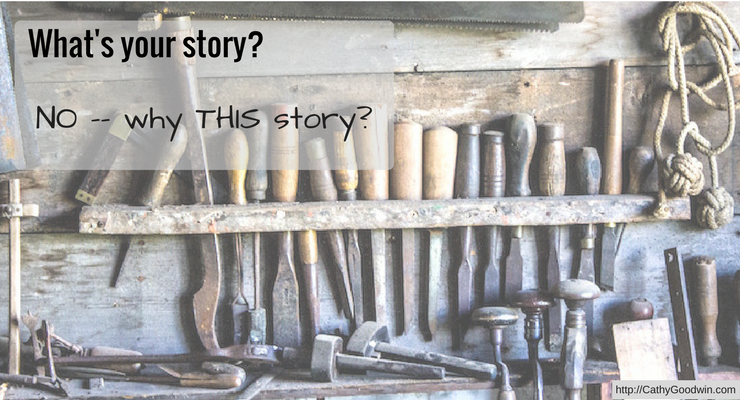 storytelling 'what's your story' by cathy goodwin copywriting